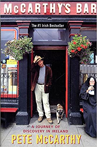 The McCarthy's Bar: A Journey of Discovery In Ireland by Pete McCarthy travel product recommended by Keith Lang on Lifney.