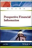 Prospective Financial Information Guide
