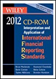 img - for Wiley IFRS 2012, CD-ROM: Interpretation and Application of International Financial Reporting Standards book / textbook / text book