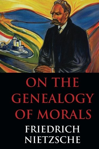 On the Genealogy of Morals: Dialectics Student Edition