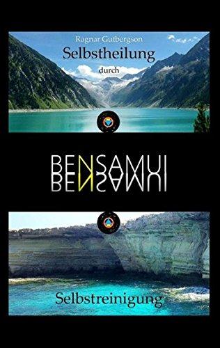 Bensamui: Selbstheilung durch Selbstreinigung