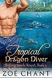 Download Tropical Dragon Diver (Shifting Sands Resort Book 5) in PDF ePUB Free Online