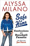 Safe at Home 1st edition by Milano, Alyssa (2009) Hardcover