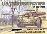 U. S. Tank Destroyers in Action, Jim Mesko, 089747385X
