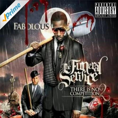 There Is No Competition 2: The Funeral Service [Explicit]