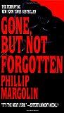 Gone, but Not Forgotten, Phillip Margolin, 0553569031