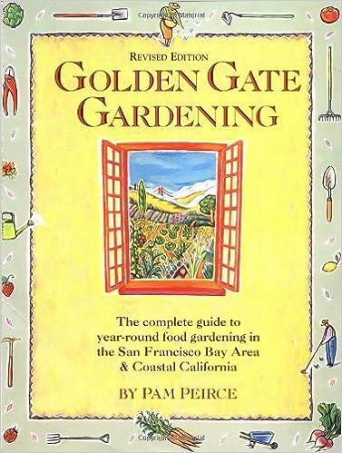 Golden gate gardening year round food gardening in the san golden gate gardening year round food gardening in the san francisco bay area and coastal california pam peirce 9781570611360 amazon books fandeluxe Gallery