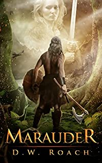 Marauder by D.W. Roach ebook deal