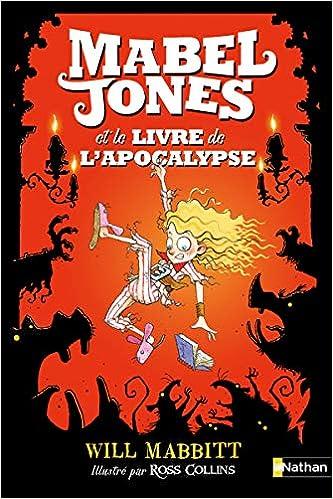 Les Improbables Aventures De Mabel Jones Tome 3 Le Livre