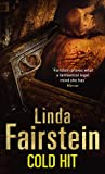 Cold Hit by Linda Fairstein front cover