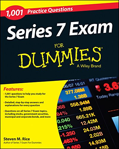 1,001 Series 7 Exam Practice Questions For Dummies (Series Seven)