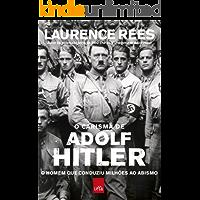 O carisma de Adolf Hitler: o homem que conduziu milhões ao abismo