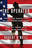 The Operator: Firing the Shots that Killed Osama bin Laden and My Years as a SEAL Team Warrior (print edition)