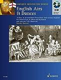 English Airs and Dances: 16 Easy to Intermediate Pieces from 18th-century England. Violine (Flöte, Oboe) und Klavier; Violoncello (Fagott) ad lib.. ... (Bassoon) Ad Lib. (Baroque Around the World)