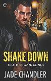 Shake Down (Brotherhood Bonds)