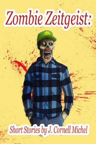 Zombie Zeitgeist: Short Stories