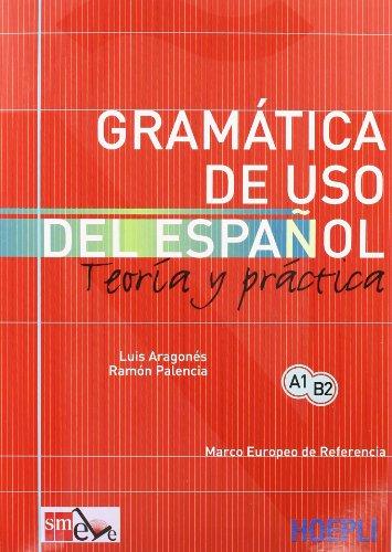 Palencia, R: Gramatica de uso del español actual. Teoria y p