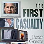 The First Casualty | Peter Greste