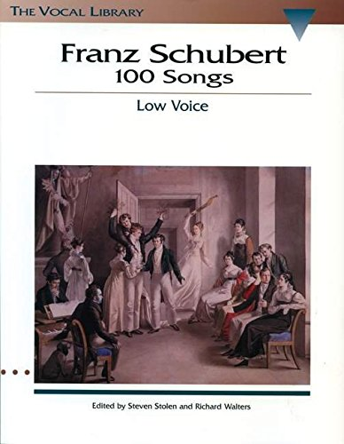 Franz Schubert 100 Songs The Vocal Library Richard Walters