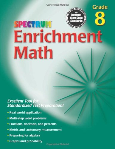 Enrichment Math, Grade 8 (Spectrum) - Enrichment Book