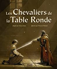 Les Chevaliers de la Table Ronde par Anne Jonas