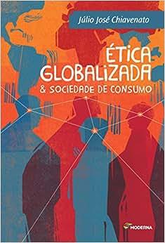 Ética Globalizada & Sociedade de Consumo - Coleção
