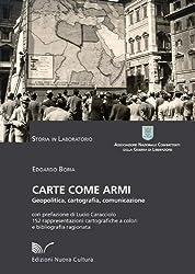 Carte come armi: 20 (Storia in laboratorio) (Italian Edition)