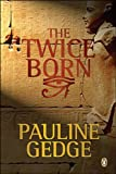 Twice Born: Volume One of The King's Man Trilogy