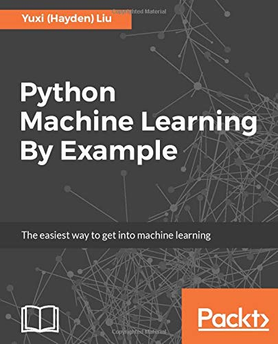 Python Machine Learning By Example: Amazon in: Yuxi (Hayden