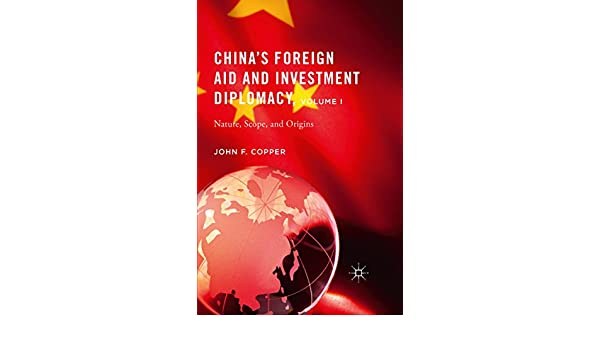 Chinas foreign aid and investment diplomacy rules seven j investment corporation