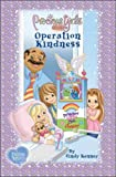 Operation Kindness: Book Two Soft Cover (Precious Girls Club)
