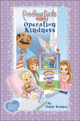 Operation Kindness: Book Two Soft Cover (Precious Girls Club)