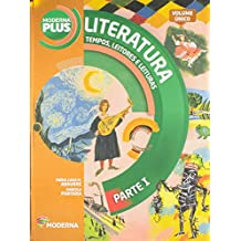 Literatura Brasileira. Tempos, Leitores e Leituras - Série Moderna Plus