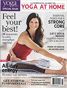 Yoga Journal 2016 (A Complete Guide To Yoga At Home): V ...