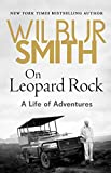 img - for On Leopard Rock: A Life of Adventures book / textbook / text book