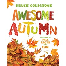 Awesome Autumn: All Kinds of Fall Facts and Fun