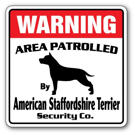 Staffordshire Terrier American - American Staffordshire Terrier Security Sign Patrol Dog pet Lover Puppy Gift