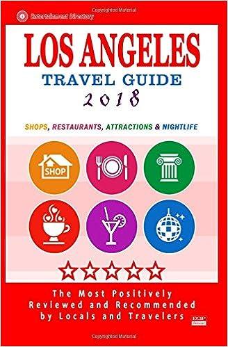 Los Angeles Travel Guide 2018: Shops, Restaurants, Arts
