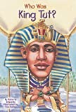 img - for Who Was King Tut? (Who Was...? (Paperback)) by Edwards, Roberta (2006) book / textbook / text book