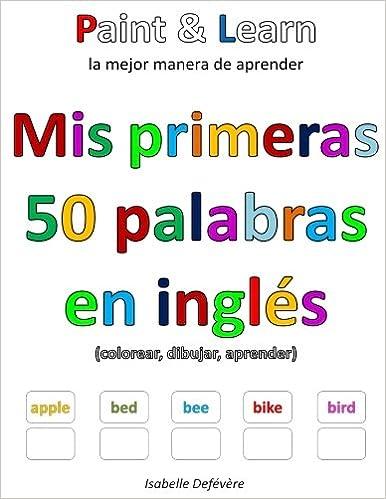 Mis Primeras 50 Palabras En Inglés Isabelle Defévère Amazoncomau