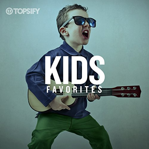 Kids Favorites by Topsify for $<!--$0.00-->