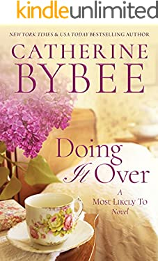 Doing It Over (A Most Likely To Novel Book 1)