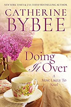 Doing It Over (A Most Likely To Novel Book 1) by [Bybee, Catherine]