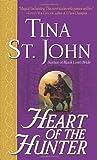 Heart of the Hunter, Tina St. John, 0345459946