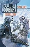 Confédération T03 Au Coeur du courage