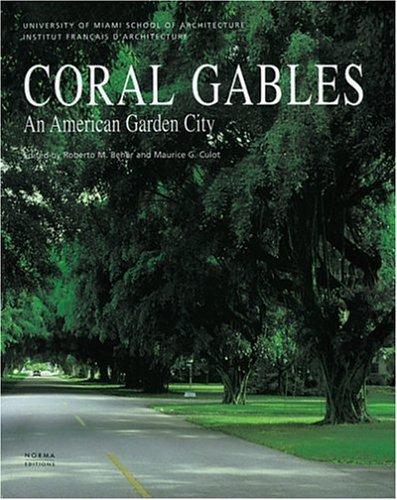 Coral Gables: An American Garden City - Coral Shopping Gables
