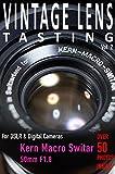 VINTAGE LENS TASTING Vol. 2: Kern Macro Switar 50mm f1.8