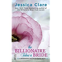 The Billionaire Takes a Bride (Billionaires and Bridesmaids)