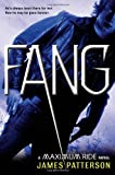 Fang: A Maximum Ride Novel (Book 6)