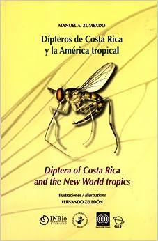 Dípteros De Costa Rica Y La América Tropical / Diptera of Costa Rica and the New World Tropics